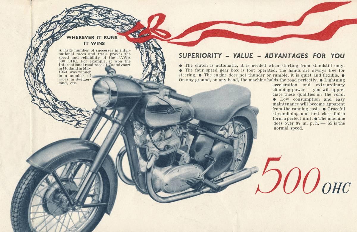 Jawa 500 OHC byla v roce 1956 inzerována jako motocykl pro sportovce a vítěz mezinárodních závodů v Nizozemsku a Švýcarsku